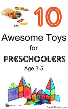 10 awesome toys for preschoolers #gifts #homeschool #preschool