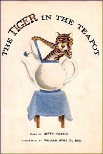 Tiger in the Teapot by Betty Yurdin, illustrated by William Pene DuBois (1968). A tiger is in the teapot, which is needed for tea, and no one in the family can make him get out until the youngest child takes him on.