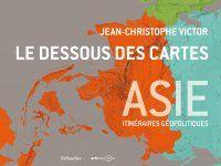 couverture du livre : Le Dessous des cartes - Asie