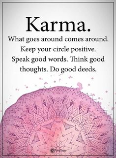 In Other way, Karma define as: Such you do, such you receive. It is the law of laws when we talk about karma Quotes To Live By, Me Quotes, Motivational Quotes, Inspirational Quotes, Trust No One Quotes, Funny Karma Quotes, Karma Quotes Truths, Qoutes, Heart Quotes