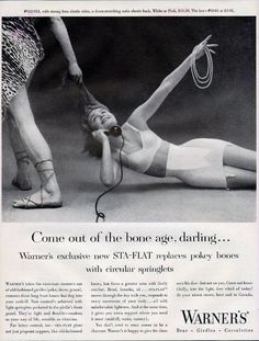 1950s.  Obvious cringeworthy sexism aside, shouldn't the caveman be barefooted? What is he, a Roman caveman?  Vintage Lingerie Ads