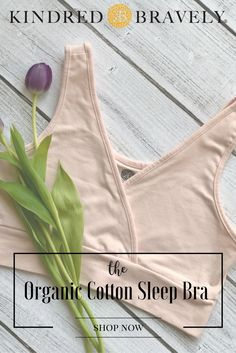 fcf5734d45 The Organic Cotton Crossover Nursing   Sleep Bra. Kindred Bravely ...
