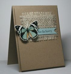 handmade sympathy card ... kraft base and panel ... luv the texture from the frayed edge burlap square ... natural look butterfly ... fishtail sentiment ... clean and simple ...