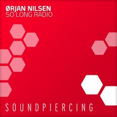 Orjan Nilsen – So Long Radio (Protoculture Remix)