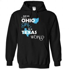 (OHXanh001) Just An Ohio Girl In A Texas World - custom sweatshirts #statement tee #tee time