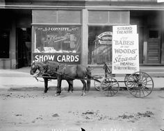 """Here is a horse cart carrying a sign to promote the opening of """"Babes in the Woods"""" at the Strand Theatre on Sparks Street. Horse Cart, Capital City, Theatre, Woods, Broadway Shows, Horses, Signs, Street, Theatres"""