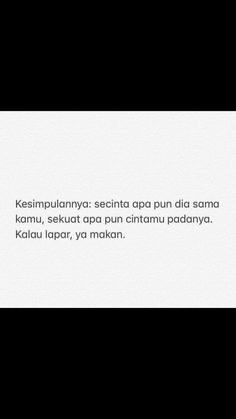 Reminder Quotes, Mood Quotes, Life Quotes, Jokes Quotes, Qoutes, Funny Quotes, Cinta Quotes, Quotes Galau, Quotes Indonesia