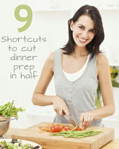 9 Shortcuts to cut dinner prep in half