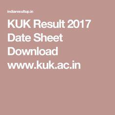 KUK Result 2017 Date Sheet Download www.kuk.ac.in