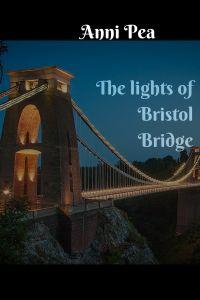 The Lights of Bristol bridge
