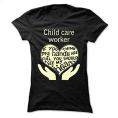 child care worker - #T-Shirts #womens hoodie. SIMILAR ITEMS => https://www.sunfrog.com/Faith/child-care-worker-89129890-Ladies.html?60505