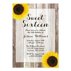 Rustic sweet 16 birthday party invitation featuring barn wood and sunflowers. Perfect for a country western sweet sixteen party.