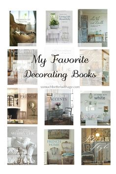 Today is a super fun day! I'm sharing with you some of my favorite things along with my all-time favorite decorating books. This list could be crazy long