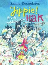 Jippie! En de ridders van Hak (Boek) door Sanne Rooseboom ▶ Taal: Nederlands ▶ Genre: sprookjes ▶ Uitgave: Houten, 2017 ▶ ISBN: 978-90-00-35394-1