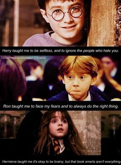 Some of the things Harry, Ron and Hermione taught us