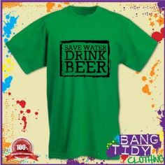 St Patricks Day Save Water Drink Beer Funny Mens Green T Shirt  Our Price: £10.97