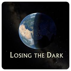 "Dark Skies Awareness Blog present: ""Losing the Dark: A Video about Light Pollution"" by Carolyn Collins Petersen.    http://www.astronomerswithoutborders.org/blog/dark-skies-awareness-blog/item/losing-the-dark-a-video-about-light-pollution.html    ""Losing the Dark"" is a public service announcement video highlighting the importance of Dark Skies. It's free to download through International Dark-Sky Association - http://www.darksky.org/losingthedark"