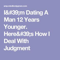 """dating a man 10 years younger #4: i'm married to man that is a mere couple years younger than my parents it was not an arranged marriage, although my parents heartily approved of the match he did not habitually """"date"""" younger women."""