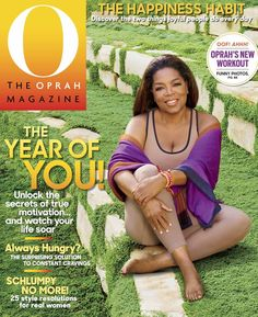 Our January issue is out and we're declaring 2016 the year of YOU. Make the year everything you want it to be — with the secrets of true motivation and the habits that will make you happier. Plus, find out Oprah Winfrey's proclamation for 2016, the new exercise she's loving, and how she woke up before dawn to shoot this cover.