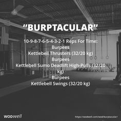 10-9-8-7-6-5-4-3-2-1 Reps For Time: Burpees; Kettlebell Thrusters (32/20 kg); Burpees; Kettlebell Sumo Deadlift High-Pulls (32/20 kg); Burpees; Kettlebell Swings (32/20 kg)