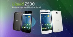 Acer Liquid Z530 • Android smartphone • Announced 2015, September • Features 5.0″ IPS LCD capacitive touchscreen, 8 MP camera • Wi-Fi, GPS, Bluetooth.