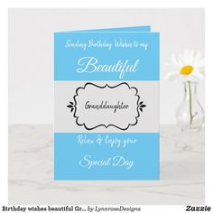 Birthday wishes beautiful Granddaughter blue Card Birthday greetings card for your beautiful Granddaughter. Personalize to suit another person. Relax and enjoy your special day. Designed in blue and grey. #ad Birthday Greeting Cards, Custom Greeting Cards, Birthday Greetings, Birthday Cards, Holiday Cards, Christmas Cards, Birthday Wishes For Myself, Christmas Card Holders, Photo Cards