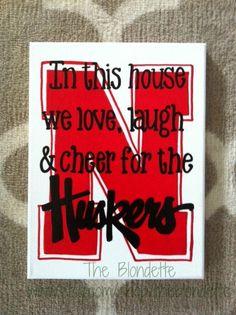 super popular 87bec 55735 Nebraska Corn Huskers. Huskers. In this house we by TheBlondette,  15.00