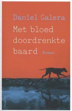 Met bloed doordrenkte baard - Daniel Galera