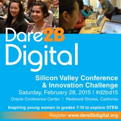 Don't miss this fabulous event dedicated to inspiring girls in grades 7-10 to explore STEM careers. Dare 2B Digital Silicon Valley Conference & Innovation Challenge takes place Saturday, Feb. 28th at the Oracle Conference Center. Register at www.dare2bdigital.org.   Partners include #Oracle Academy, #FirstTechFed, #Brocade, #Symantec, Silicon Valley Business Journal and more.  #d2bd15 #stem #dare2bdigital #InventYourFuture #tech #learn #innovate #siliconvalley