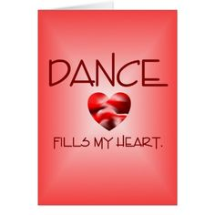 Dance Fills My Heart Greeting Card