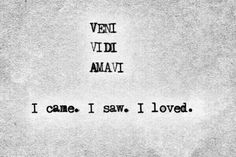 Veni, Vidi, Vici I came, I saw, I conquered True Quotes, Great Quotes, Words Quotes, Quotes To Live By, Inspirational Quotes, Sayings, Latin Quotes, Pretty Words, Beautiful Words
