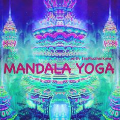 #MANDALA_YOGA www.yogagid.com   #mandalayoga  #yogastory #МандалаЙога #powerstretching #PowerStretch #ираплужникова #иринаплужникова #yogagid™️ #YOGAVECTOR™️ #irapluzhnikova #yogapeoplelife Mandala Yoga, Neon Signs
