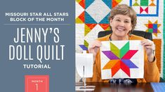 Month All Stars Block Of The Month with Jenny Doan of Missouri Star Quilt Co (Video Tutorial) Jenny Doan Tutorials, Msqc Tutorials, Quilting Tutorials, Quilting Ideas, Quilting Projects, Star Quilt Blocks, Star Quilt Patterns, Star Quilts, Block Patterns