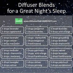 Blends for a great night's sleep Www.onessentialcommunity.com