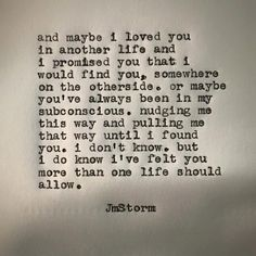 Love & Soulmate Quotes :I will always search for you MY QUEEN! I love you always and forever Mel! Poem Quotes, Quotes For Him, Great Quotes, Words Quotes, Quotes To Live By, Inspirational Quotes, Hard Love Quotes, Love And Trust Quotes, Qoutes