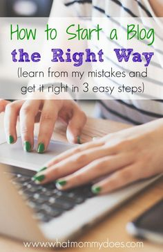 How to Start a Blog the Right Way - I wrote this so you can learn from my mistakes and create your blog the easy way the first time. Blogging is #1 on my list of ways to make extra cash for your family!