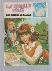 JOYAS LITERARIAS JUVENILES. Nº 51. LA FAMILIA FELIZ. LOS AMIGOS DE GLORIA