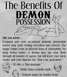 The Benefits of Demon Possession | decoratedskin.tumblr.com