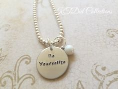 Inspirational #QuoteJewelry - Be Yourselfie - #MotivationalGift by KTdidCollections on Etsy