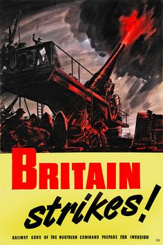 World War Two British Home Front Defence Poster / Print Railway Gun, Ww2 Propaganda Posters, The Blitz, Battle Of Britain, Poster Ads, Panzer, British History, World War Ii, Vintage Posters