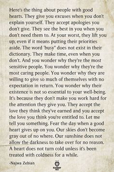Here's The Thing About People With Good Hearts Good Heart Quotes, Healing Heart Quotes, Spiritual Quotes, Busy People Quotes, Busy Life Quotes, Quotes About People, Apologizing Quotes, Priorities Quotes, Time Quotes