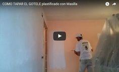 Eliminar o Tapar Gotele Plastificado
