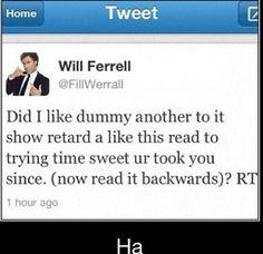 Will Ferrell Tweet #twitter #lol