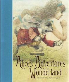 Alice's Adventures in Wonderland. Lewis Carroll, Robert Ingpen