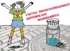 A víz útja - Tervezz csatornafedelet! minipályázat határidejét meghosszabbítottuk. Az új dátum: szeptember 30. http://www.vizesvarosbudapest.hu/nincs-kategoria/tervezz-csatornafedelet/