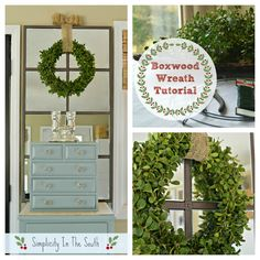 Boxwood Wreath Tutorial | Simplicity in the South       Super easy & cute!!!