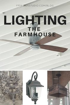 Farmhouse Ceiling Fan and Lighting Selections on a budget. Also, a DIY for making a $1000 crate light for under $40.