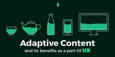 Adaptive Content And Its Benefits As A Part Of The User Experience…