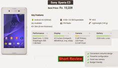 Sony Mobile Phones, Mobile Phone Price, Sony Xperia E3, Latest Phones, Latest Mobile, Dual Sim, Mobiles, Quad, Mobile Phones