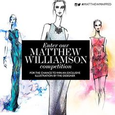 MATTHEW WILLIAMSON COMPETITION  Enter our Matthew Williamson competition on Twitter or Instagram for the chance to win an exclusive illustration personally signed by the designer. Find out more here http://fashionfix.net-a-porter.com/newsflash/mwcompetition